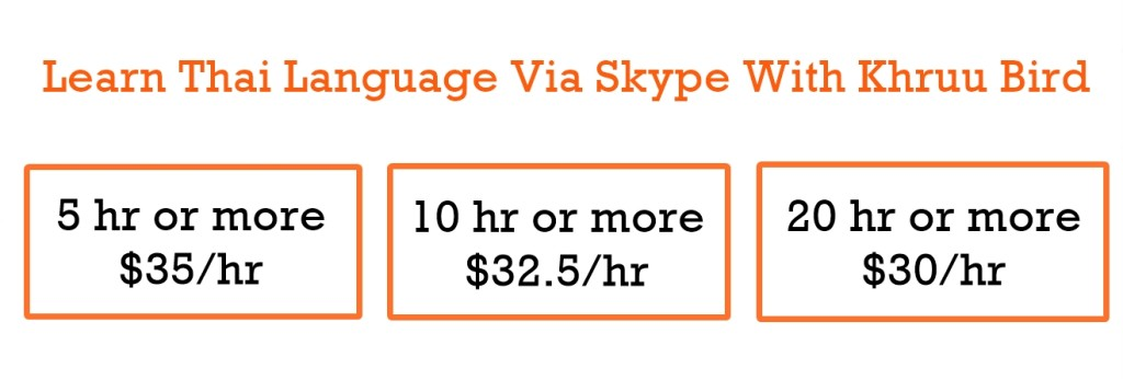 Thai Language Lessons via Skype with Khruu Bird Price Options